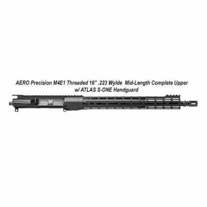 "AERO Precision M4E1 Threaded 16"" .223 Wylde Mid-length, Complete Upper w/ ATLAS S-ONE Handguard, APPG700305M72, in Stock, For Sale"