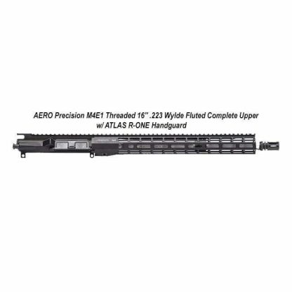 "AERO Precision M4E1 Threaded 16"" .223 Wylde Fluted Complete Upper w/ ATLAS R-ONE Handguard, Black, APPG700604P50, in Stock, For Sale"