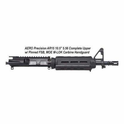 "AERO Precision AR15 10.5"" 5.56 Complete Upper w/ Pinned FSB, MOE M-LOK Carbine Handguard, Black, APPG502503M3, in Stock, For Sale"