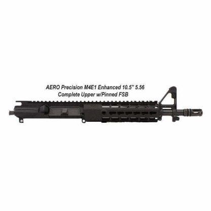 "AERO Precision M4E1 Enhanced 10.5"" 5.56 Complete Upper Receiver w/Pinned FSB, in Stock, APPG600211P3, Black, For Sale"