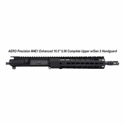 """AERO Precision M4E1 Enhanced 10.5"""" 5.56 Complete Upper w/Gen 2 Handguard, Black, APPG600221P2, in Stock, For Sale"""