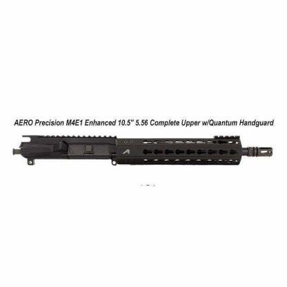 "AERO Precision M4E1 Enhanced 10.5"" 5.56 Complete Upper w/Quantum Handguard, Black, APPG640002P2, in Stock, For Sale"