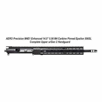 "AERO Precision M4E1 Enhanced 14.5"" 5.56 M4 Carbine Pinned Epsilon 556SL Complete Upper w/Gen 2 Handguard, APAR640231M67, in Stock, For Sale"