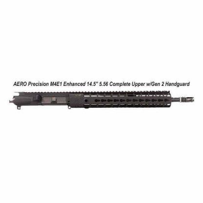 """AERO Precision M4E1 Enhanced 14.5"""" 5.56 Complete Upper w/Gen 2 Handguard, Black, APPG600233P32, in Stock, For Sale"""