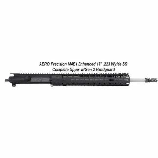 "AERO Precision M4E1 Enhanced 16"" .223 Wylde SS Complete Upper w/Gen 2 Handguard, in Stock, For Sale"