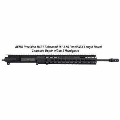 "AERO Precision M4E1 Enhanced 16"" 5.56 Pencil Mid-Length Barrel Complete Upper w/Gen 2 Handguard"