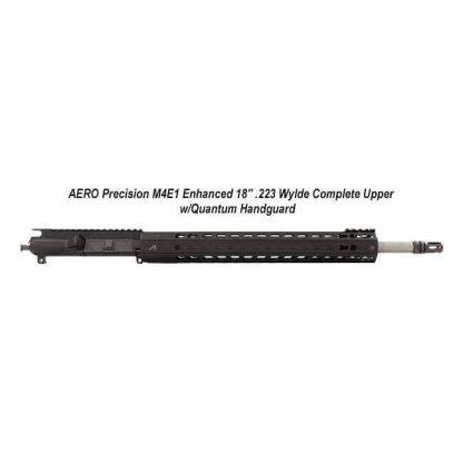 """AERO Precision M4E1 Enhanced 18"""" .223 Wylde Complete Upper w/Quantum Handguard, APPG640005P42, Black, in Stock, For Sale"""