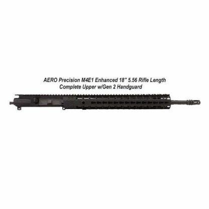 "AERO Precision M4E1 Enhanced 18"" 5.56 Rifle Length Complete Upper w/Gen 2 Handguard, APPG600251P8, in Stock, For Sale"