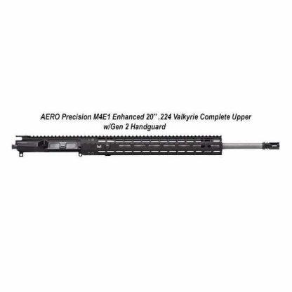 """AERO Precision M4E1 Enhanced 20"""" .224 Valkyrie Complete Upper w/Gen 2 Handguard, in Stock, For Sale"""