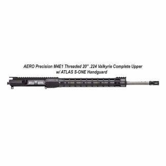 """AERO Precision M4E1 Threaded 20"""" .224 Valkyrie Complete Upper w/ ATLAS S-ONE Handguard, Black, APPG700305P57, in Stock, For Sale"""
