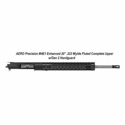 "AERO Precision M4E1 Enhanced 20"" .223 Wylde Fluted Complete Upper w/Gen 2 Handguard, Black, APPG600232P60, in Stock, For Sale"