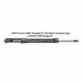 """AERO Precision M4E1 Threaded 22"""" .224 Valkyrie Complete Upper w/ ATLAS S-ONE Handguard, Black, APPG700305P58, in Stock, For Sale"""