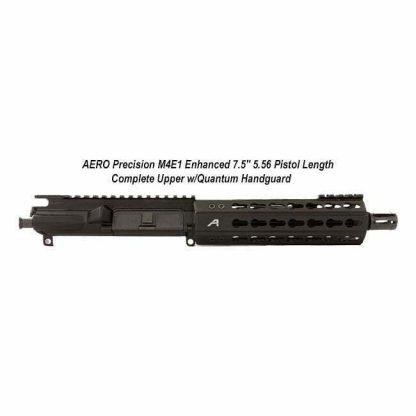 "AERO Precision M4E1 Enhanced 7.5"" 5.56 Pistol Length Complete Upper w/Quantum Handguard, APPG640001P0, in Stock, For Sale"