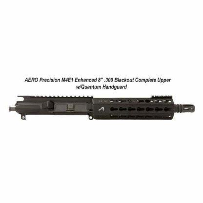 "AERO Precision M4E1 Enhanced 8"" .300 Blackout Complete Upper w/Quantum Handguard, Black, APPG640001P1, in Stock, For Sale"