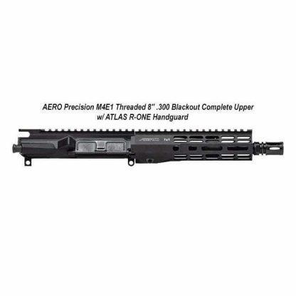 "AERO Precision M4E1 Threaded 8"" .300 Blackout Complete Upper w/ ATLAS R-ONE Handguard, Black, APPG700601P1, in Stock, For Sale"