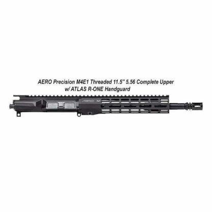 """AERO Precision M4E1 Threaded 11.5"""" 5.56 Complete Upper w/ ATLAS R-ONE Handguard, Black, APPG700702M29, in Stock, For Sale"""