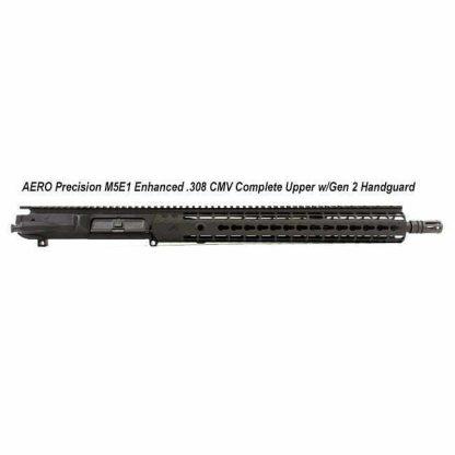 AERO Precision M5E1 Enhanced .308 CMV Complete Upper, in Stock, For Sale
