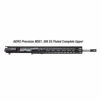 AERO Precision M5E1 .308 SS Fluted Complete Upper, 18 in, APAR308554M69, 00815421028621, in Stock, For Sale