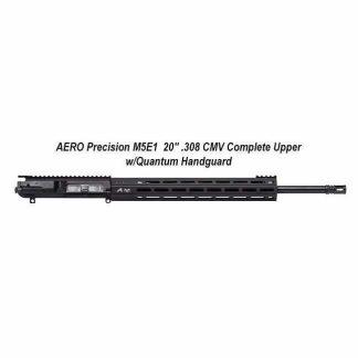 """AERO Precision M5E1 20"""" .308 CMV Complete Upper w/Quantum Handguard, 20 inch, Black, APAR348505M45, 00840014608829, in Stock, For Sale"""