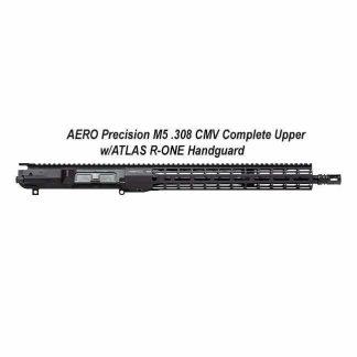 AERO Precision M5 .308 CMV Complete Upper w/ATLAS R-ONE Handguard, in Stock, For Sale