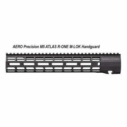 AERO Precision M5 ATLAS R-ONE M-LOK Handguard, in Stock, For Sale