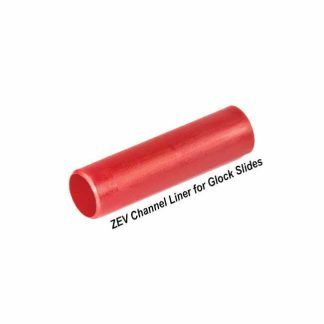 ZEV Channel Liner for Glock Slides, CHALLEL-LINER-R, 811338036346, 811338036452m, in Stock, For Sale