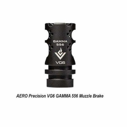 AERO Precision VG6 GAMMA 556 Muzzle Brake, APVG100001A, 00815421020212, in Stock, for Sale