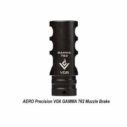 AERO Precision VG6 GAMMA 762 Muzzle Brake, in Stock, APVG100007A, 00815421020267, for Sale