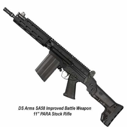 """DS Arms SA58 Improved Battle Weapon 11"""" PARA Stock Rifle, SA5811-IBW-A, in Stock, for Sale"""