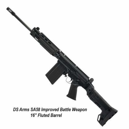 """DS Arms SA58 Improved Battle Weapon 16"""" Fluted Barrel Tactical Rifle, SA5816-IBC-A, in Stock, for Sale"""