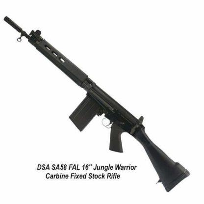 "DSA SA58 FAL 16"" Jungle Warrior Carbine Fixed Stock Rifle, SA5816C-JW-A, in Stock, for Sale"
