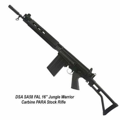 "DSA SA58 FAL 16"" Jungle Warrior Carbine PARA Stock Rifle, SA5816C-PJW-A, in Stock, for Sale"