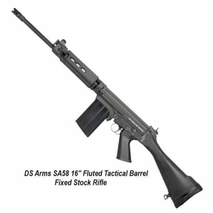 """DS Arms SA58 16"""" Fluted Tactical Barrel Fixed Stock Rifle, SA5816TAC-A, in Stock, for Sale"""