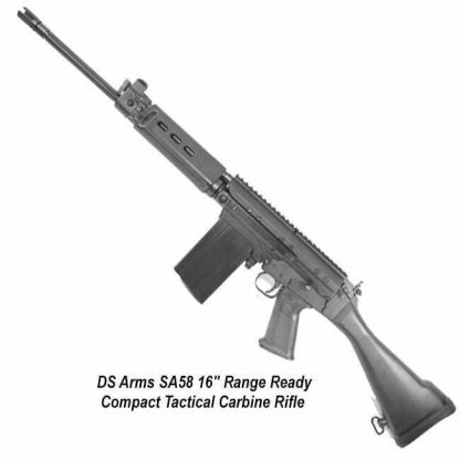 """DS Arms SA58 16"""" Range Ready Compact Tactical Carbine Rifle, SA5816CTC-RRC-A, in Stock, for Sale"""