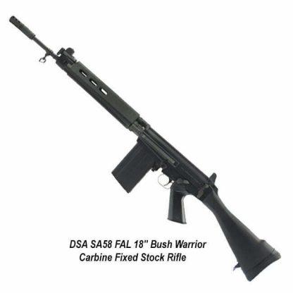 "DSA SA58 FAL 18"" Bush Warrior Carbine Fixed Stock Rifle, SA5818-BW-A, in Stock, for Sale"