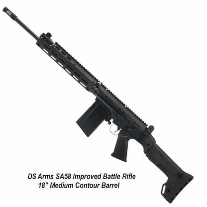 """DS Arms SA58 Improved Battle Rifle 18"""" Medium Contour Barrel, SA5818-IBR-A, in Stock, for Sale"""