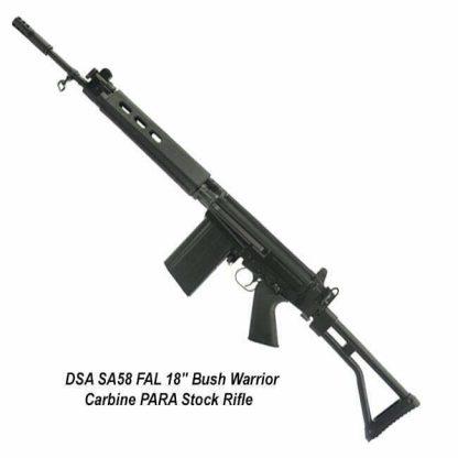 "DSA SA58 FAL 18"" Bush Warrior Carbine PARA Stock Rifle, SA5818C-PBW-A, in Stock for Sale"