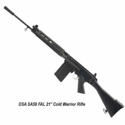 "DSA SA58 FAL 21"" Cold Warrior Rifle, SA5821S-CW-A, in Stock, for Sale"