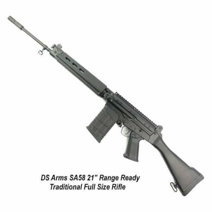 """DS Arms SA58 21"""" Range Ready Traditional Full Size Rifle, SA5821S-RRC-A, in Stock, for Sale"""