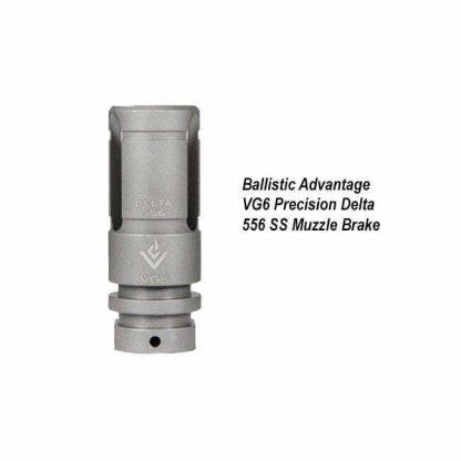 Ballistic Advantage VG6 Precision Delta 556 SS Muzzle Brake, BAMD100018, in Stock, for Sale