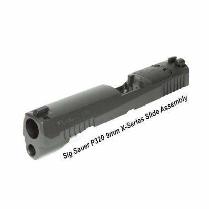 Sig Sauer P320 9mm X-Series Slide Assembly, in Stock, for Sale