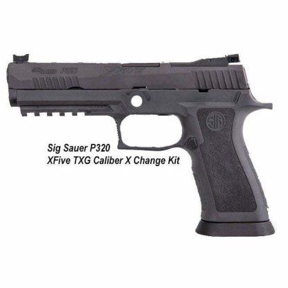 Sig Sauer P320 XFive TXG Caliber X Change Kit, 8900269,798681632930, in Stock, for Sale