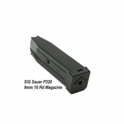 SIG Sauer P320 9mm 10 Rd Magazine, in Stock, on Sale