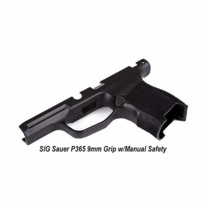 SIG Sauer P365 9mm Grip w/Manual Safety, 8900156, 798681625451, in Stock, on Sale