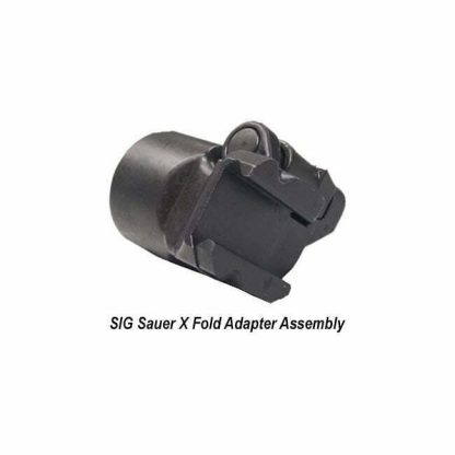 SIG Sauer X Fold Adapter Assembly, ADAPTER-X-FOLD, 798681551163, in Stock, for Sale