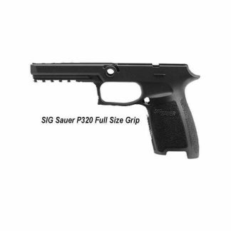 SIG Sauer P320 Full Size Grip, Small Grip, GRIP-MOD-F-943-SM-BLK, 798681519491, in Stock, for Sale