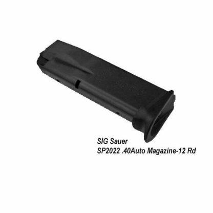 SIG Sauer SP2022 .40Auto Magazine, 12 Round, MAG-2022-43-12, 798681257850, in Stock, for Sale