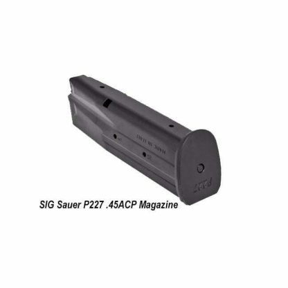 SIG Sauer P227 .45ACP Magazine, MAG-227-45-10, 798681464784, in Stock, on Sale