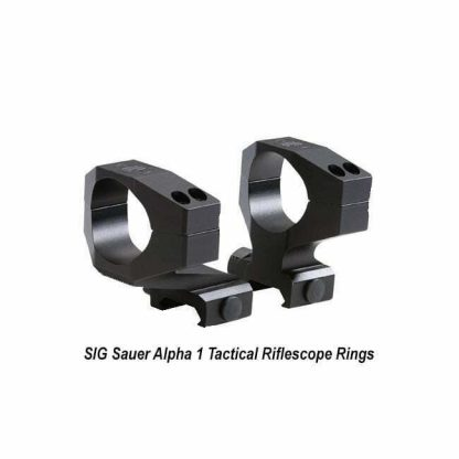 SIG Sauer Alpha 1 Tactical Riflescope Rings, SOA10001, 798681521692, in Stock, for Sale