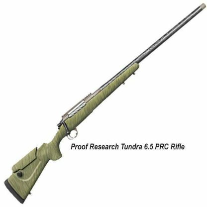 Proof Research Tundra 6.5 PRC Rifle, in Stock, on Sale